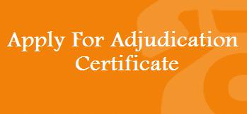 Application for adjudication certificate